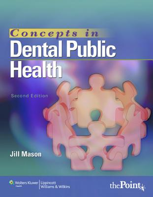 Concepts in Dental Public Health By Mason, Jill